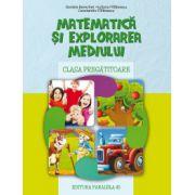 Matematica si explorarea mediului - clasa pregatitoare - Daniela Berechet