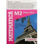Matematica M2 - Clasa XI - Breviar Teoretic - Exercitii si Probleme - Teste