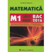 Matematica. M1. Subiecte rezolvate. Bacalaureat 2016