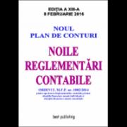 Noile reglementari contabile - editia a XIII-a - 8 februarie 2016