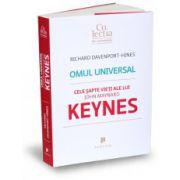Omul universal Cele şapte vieţi ale lui John Maynard Keynes
