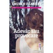 Adevar sau provocare - Lauren Frankel