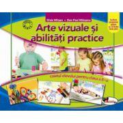 Arte vizuale si abilitati practice. Caietul elevului pentru clasa a II-a