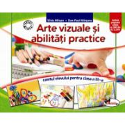 Arte vizuale si abilitati practice. Caietul elevului pentru clasa a III-a