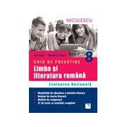 Ghid de pregatire. Limba si literatura romana. Evaluarea Nationala clasa a VIII-a 2016