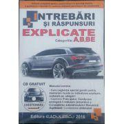 Intrebari si raspunsuri 2015 categoria A si B + Bonus CD, Curs Legislatie - Radulescu