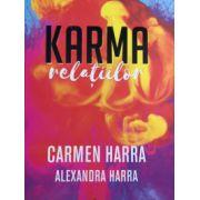 Karma Relațiilor- Carmen Harra