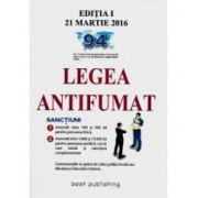 Legea AntiFumat (2016) Editia I actualizata la 21 Martie 2016