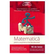 Bacalaureat 2016 - Matematica M2 - Stiintele naturii - 96 teste pentru examen