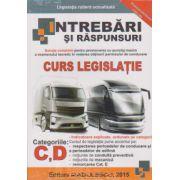Intrebari si raspunsuri 2015 categoriile categoriile C, D, E, Curs Legislatie - Radulescu