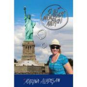 Si eu am descoperit America! - Marina Almasan