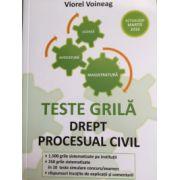 Teste grila. Drept procesual civil Actualizat in martie 2016. Licenta, avocatura, magistratura
