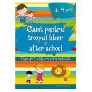 Caiet pentru Timpul Liber si After School (3-4 ani) Fise de Invatare Diferentiata