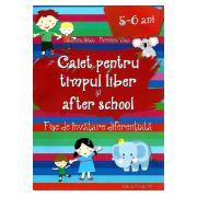 Caiet pentru Timpul Liber si After School (5-6 ani) Fise de Invatare Diferentiata