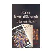 Cartea Tarotului Divinatoriu a lui Jean-Didier conţine şi un set de cărţi de tarot