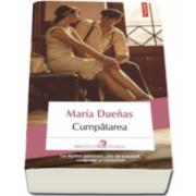 Cumpatarea - Maria Duenas