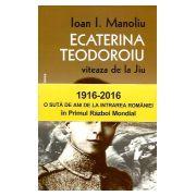 Ecaterina Teodoroiu ('Viteaza de la Jiu')