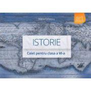 Istorie. Caiet pentru clasa a VI-a