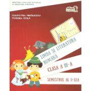 Limba si literatura romana clasa a III-a semestrul al II-lea