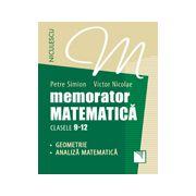 Memorator. Matematică pentru clasele 9-12. GEOMETRIE şi ANALIZĂ MATEMATICĂ