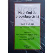 Noul Cod de procedura civila - comentariu pe articole. Editia a 2-a revizuita si adaugita- 2 volume - Gabriel Boroi