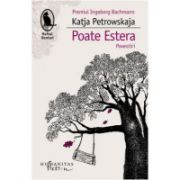 Poate Estera - Katja Petrowskaja