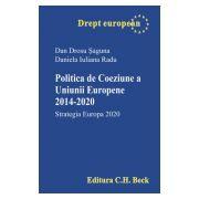 Politica de Coeziune a Uniunii Europene 2014-2020. Strategia Europa 2020