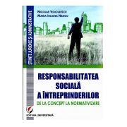 Responsabilitatea Sociala a Intreprinderilor De la Concept la Normativizare