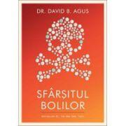 Sfarsitul bolilor - David B. Agus