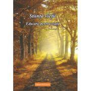 Stiinta vietii. Educatie pentru viata, vol. 3