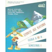 Stiinte ale naturii clasa a III-a semestrul I