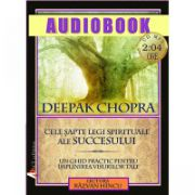 Cele șapte legi spirituale ale succesului; Deepak Chopra; audiobook (CD MP3)