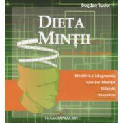 Dieta mintii ~ cum să slăbeşti gândind ~