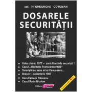 Dosarele Securităţii - II col. (r) GHEORGHE COTOMAN