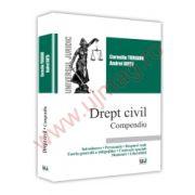 Drept civil - Compendiu Introducere. Persoanele. Drepturi reale. Teoria generala a obligatiilor. Contracte speciale. Mosteniri. Liberalitati