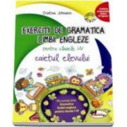 Exercitii de gramatica limbii engleze. Caietul elevului pentru clasele I-IV