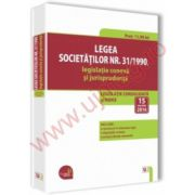 Legea societatilor nr. 31/1990, legislatie conexa si jurisprudenta 2016