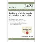 Legislaţia privind terenurile şi restituirea proprietăţilor. Actualizat la 15. 05. 2016