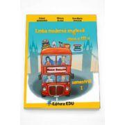 Limba moderna engleza manual pentru clasa a III-a semestrul I - Contine editia digitala (Robert Bondoroi)