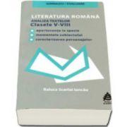 Literatura romana pentru clasele 5-8 - gimnaziu, evaluare. Analiza textelor literare din toate manualele alternative