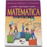 Matematica. Manual pentru clasa a IV-a - Aurel Maior