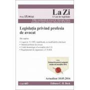 Legislaţia privind profesia de avocat. Actualizat la 10. 05. 2016