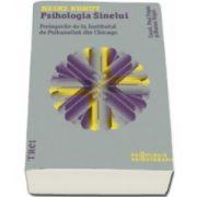 Psihologia Sinelui - Prelegerile de la Institutul de Psihanaliza din Chicago