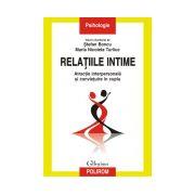 Relatiile intime. Atractie interpersonala si convietuire in cuplu