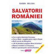 Salvatorii României - Eugen Delcea