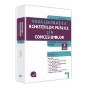 Noua Legislatie a Achizitiilor Publice Si a Concesiunilor Actualizata 6 Iunie 2016