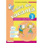 Caiet de vacanţă clasa a II-a Comunicare în limba română. Matematică şi explorarea mediului