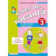 Caiet de vacanţă clasa a III-a Limba română. Matematică