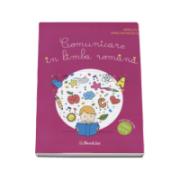 Comunicare in limba romana, caiet de lucru pentru clasa a II-a - Mirela Ilie