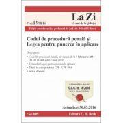 Codul de procedură penală şi Legea pentru punerea în aplicare. Actualizat la 30. 05. 2016